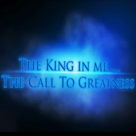 The King In Me: The Call to Greatness