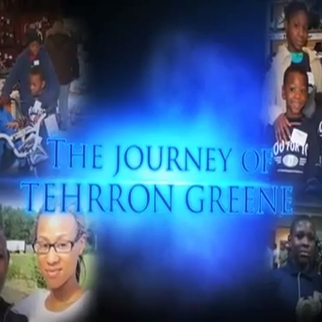 The Journey of Tehrron Greene